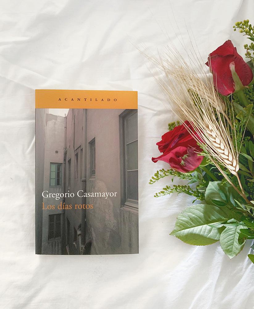 Reseña: Los días rotos. Gregorio Casamayor