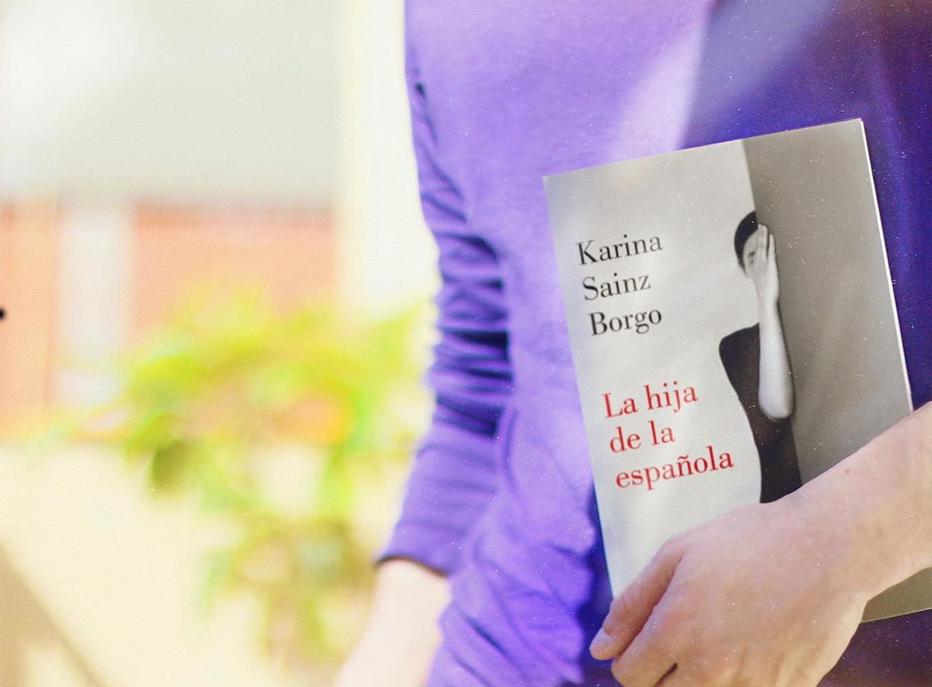 Reseña: La hija de la española. Karina Sainz Borgo