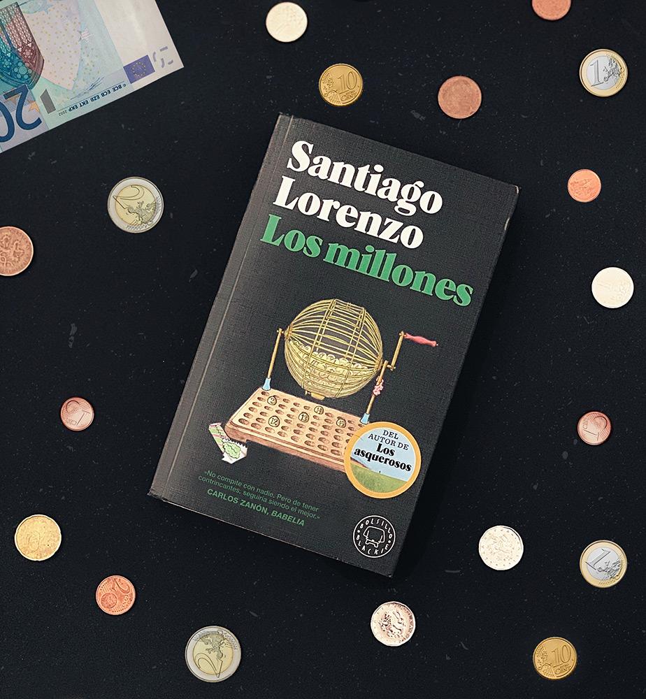 Reseña: Los millones. Santiago Lorenzo