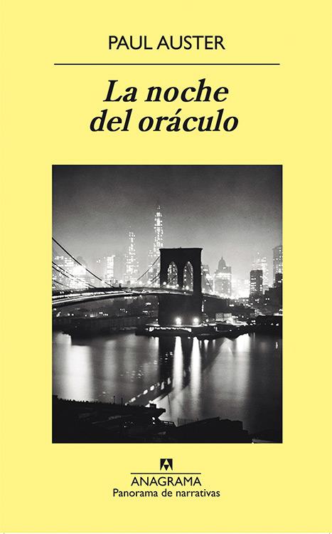 La noche del oráculo. Paul Auster