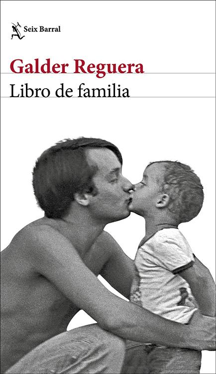 Libro de familia. Galder Reguera