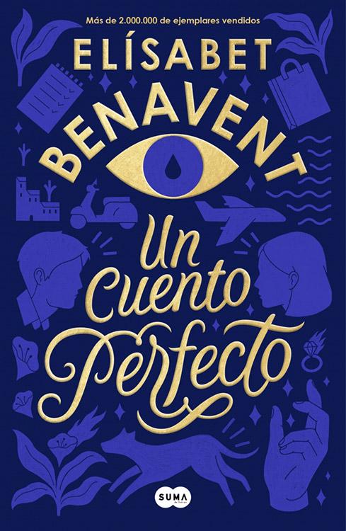 Un cuento perfecto. Elisabet Benavent
