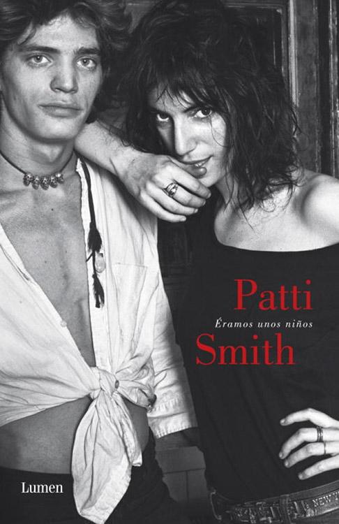 Eramos unos niños. Patti Smith