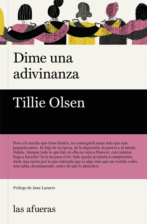 Dime una adivinanza. Tillie Olsen