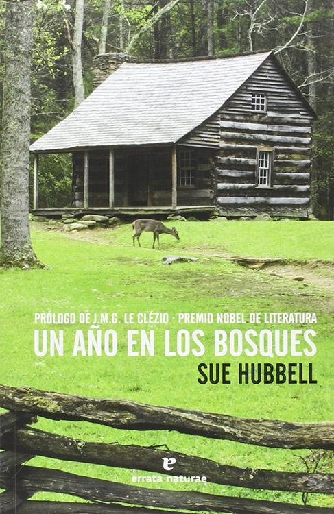 Un año en los bosques. Sue Hubbell