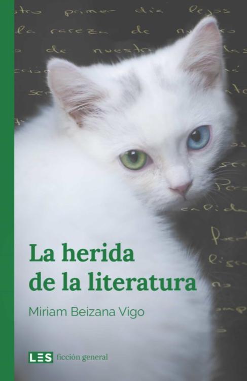 La herida de la literatura. Miriam Beizana