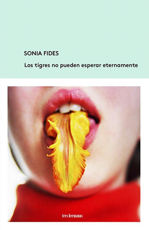 Los tigres no pueden esperar eternamente. Sonia Fides
