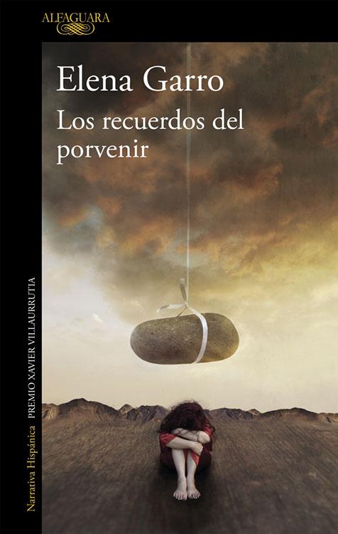 Los recuerdos del porvenir. Elena Garro