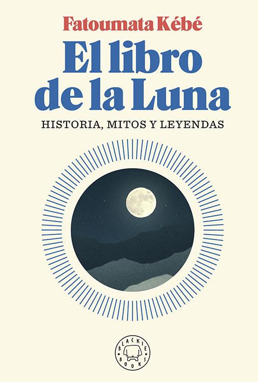 El libro de la luna. Fatoumata Kébé