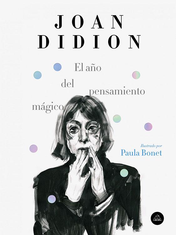 El año del pensamiento mágico. Joan Didion