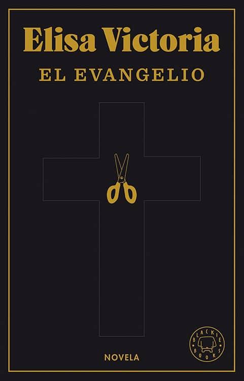 El evangelio. Elisa Victoria