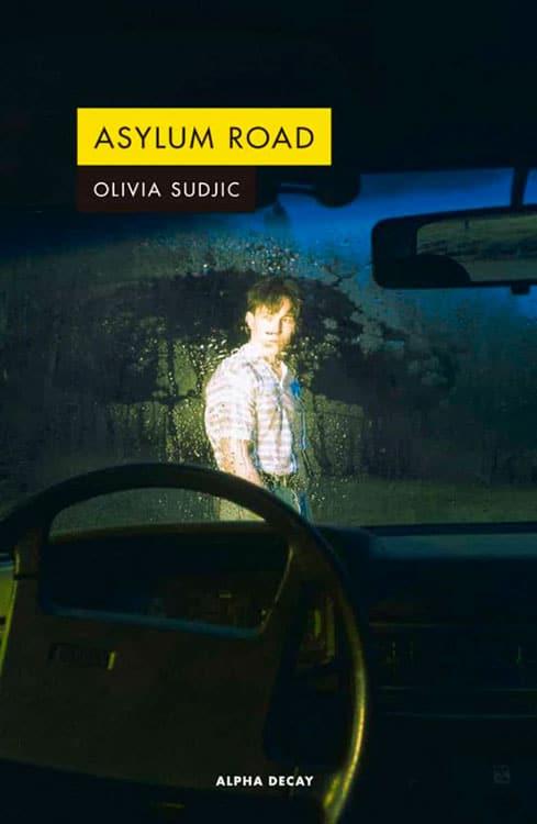 Asylum Road. Olivia Sudjic