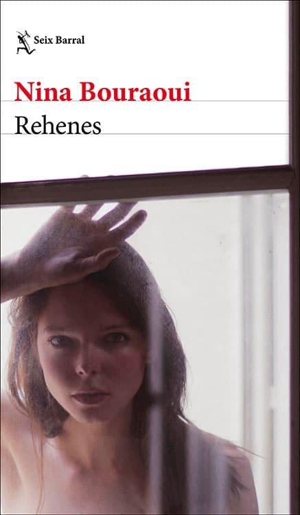 Rehenes. Nina Bouraoui